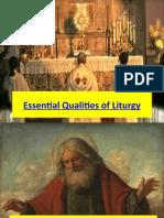 Essential Qualities of Liturgy