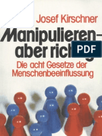 Josef Kirschne - Manipulieren-aber richtig -