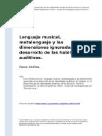 Favio Shifres (2015). Lenguaje musical, metalenguaje y las dimensiones ignoradas en el desarrollo de las habilidades auditivas