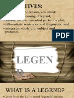 Lesson 4 Legend, Plot, Sentence Fragments, Subj. Pred. (ENG7)