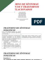 TRASTORNOS SOMÁTICOS Y TRASTORNOS RELACIONADOS