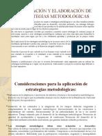 ADECUACIÓN Y ELABORACIÓN DE ESTRATEGIAS METODOLÓGICAS