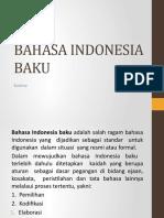 3. P2.a Materi ke-2 Pengertian, fungsi dan ciri bahasa Indonesia baku