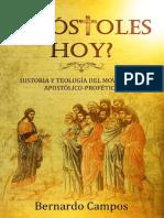 CAMPOS, Bernardo (2017). Apostoles Hoy. Historia Y Teología Del Movimiento Apostólico-Profético. KERIGMA