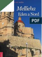 Mellieha Eden a Nord