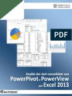 Analisi Dei Dati Consolidati Con PowerPivot e PowerView Per Excel 2013 (Autodoc) - Stefano Brunelli