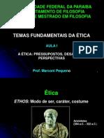 TOPICOS_ESPECIAIS_AULA_1_-_A_TICA_PRESSUPOSTOS_DESAFIOS_E_PERSPECTIVAS
