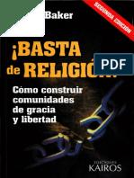 Basta de Religion! Como Constru - Marcos Baker