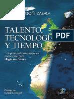 Talento, Tecnología y Tiempo - Juan J. Goñi Z