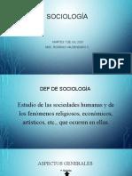 Sociología - 1-11- Clase n 3 - Aspectos generales - miercoles 8  de jul 2020.ppt