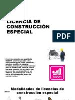 LICENCIA DE CONSTRUCCIÓN ESPECIAL