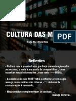 Cultura das Mídias - Aula 3