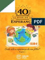 40 Dias de Esperança (Onde está a esperança de seu filho)