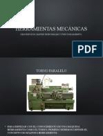 HERRAMIENTAS MECÁNICAS TORNO.pptx
