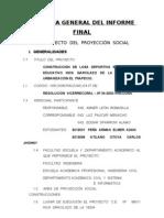 ESQUEMA GENERAL DEL INFORME FINAL - PROYECCION  SOCIAL