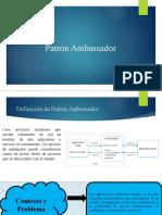 Patrón Ambassador