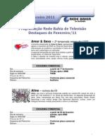 Destaques da Programação - Fevereiro 2011