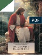 Esboço do Tempo de Compartilhar 2005 - Vou cumprir o Plano de Deus