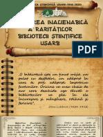 Valoarea inalienabilă a rarităţilor Bibliotecii Ştiinţifice USARB [Resursă electronică]