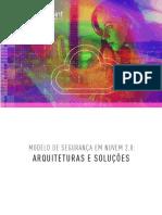 MODELO DE SEGURANÇA EM NUVEM 2.0 ARQUITETURAS E SOLUÇÕES