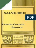 Castelo Branco, Camilo - SALVE, REI!