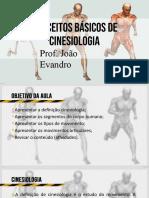 Aula 1 - Conceitos Básicos de Cinesiologia e Movimentos Articulares