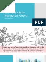 Distribución de las Riquezas en Panamá M.Quiroz