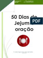 Sugestão e estratégias para os 50 dias de Jejum e oração