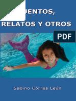 Cuentos, relatos y otros - Correa Leon, Sabino (2).pdf