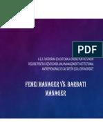 Managar Barbat vs Manager Femeie