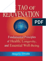 The Tao of Rejuvenation Fundamental Principles of Health, Longevity, and Essential Well-Being by Angelo Druda (z-lib.org) (1)