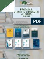 Produsul ştiinţific şi didactic al USARB 2018-2020 [Resursă electronică]