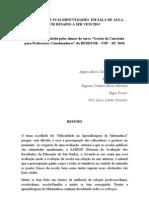MATEMÁTICA E SUAS DIFICULDADES EM SALA DE AULA- UM DESAFIO A SER VENCIDO