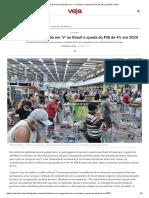 BofA prevê recuperação em 'V' no Brasil e queda do PIB de 4% em 2020