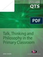 [Achieving QTS., Cross-curricular] John Smith - Talk, Thinking and Philosophy in the Primary Classroom (Achieving Qts)   (2010, Learning Matters) - libgen.lc.pdf