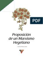 Carlos Pérez Soto - Proposición de Un Marxismo Hegeliano (2013)