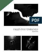 Fallen into Darkness