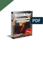 Anadolu Merkezli Dünya Tarihi : Bizimkiler - 14. kitap Osmanlılar