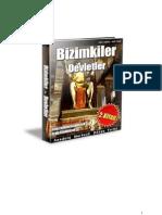 Anadolu Merkezli Dünya Tarihi : Bizimkiler - 2. Kitap -Devletler