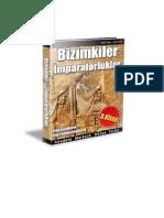 Anadolu Merkezli Dünya Tarihi : Bizimkiler - 3. Kitap - İmpratorluklar