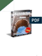 Anadolu Merkezli Dünya Tarihi : Bizimkiler -4. kitap - Roma