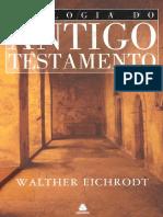 Walther Eichrodt - Teologia do Antigo Testamento