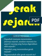 GERAK SEJARAH