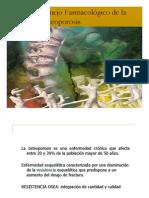 OSTEOPOROSIS.MANEJO FARMACOLOGICO