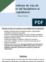 Problemáticas de vías de transición del feudalismo al capitalismo  (1)