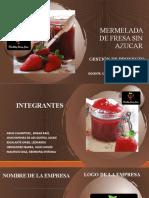MERMELADA DE FRESA SIN AZUCAR 3.pptx