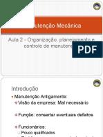 Aula 2 - Organizacao, planejamento e controle de manutencao