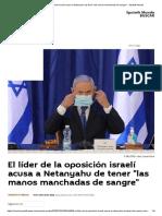 El líder de la oposición israelí acusa a Netanyahu de tener _las manos manchadas de sangre_ - Sputnik Mundo