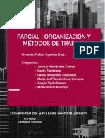 PARCIAL I Organizacion y metodos de Trabajo