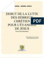 DEBUT DE LA LUTTE DES JUIFS CHRÉTIENS POUR L'ÉVANGILE DE JÉSUS